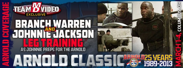 Article: Branch Warren & JOJ are back! Leg training for the Arnold 2013!